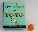 The Little Book of Yo-Yos
